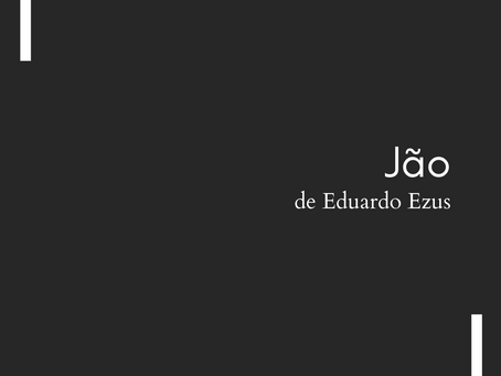 Jão, de Eduardo Ezus
