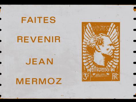 Notre début Aménophis, Jean Mermoz