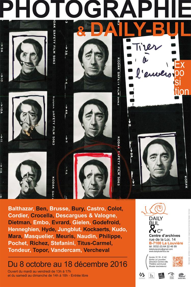 Affiche annonce l'exposition la Photographie & Daily-Bul