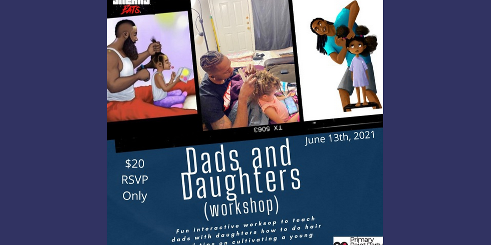Dads and Daughters Workshop