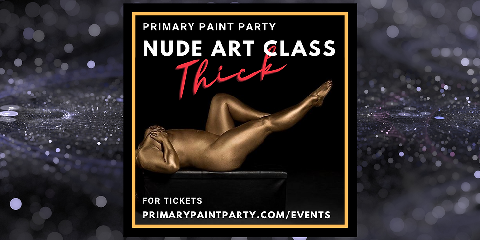 Nude Paint Party THICK EDITION