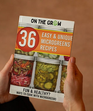 36 easy and unique Microgreens recipes by On The Grow, Fun and Healthy ways to cook with microgreens, 3D paperback mockup.jpg