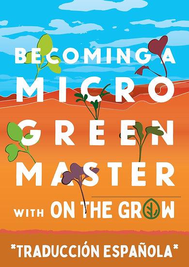 Convertirse en un maestro de microverde: Con On The Grow - libro electronico