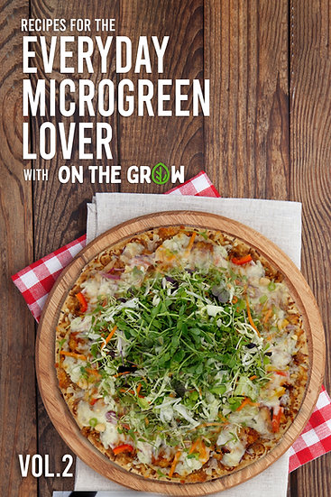 Recipes For The Everyday Microgreen Lover, Vol. 2 - eBook