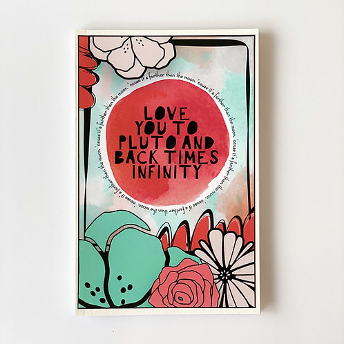 Love you to Pluto and back handmade notebook