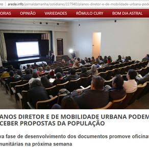 PLANOS DIRETOR E DE MOBILIDADE URBANA PODEM RECEBER PROPOSTAS DA POPULAÇÃO.