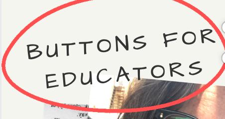 Buttons For Teachers