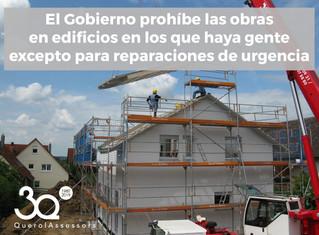 Prohibidas las obras en edificios con gente