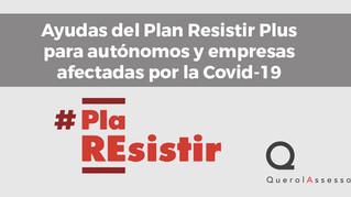 Ayudas del Plan Resistir Plus