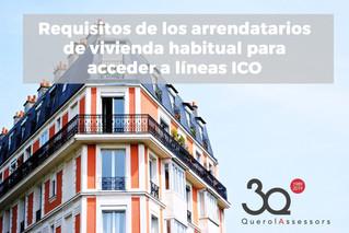 Requisitos de los arrendatarios de vivienda habitual para acceder a líneas ICO