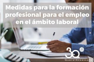 Medidas para la formación profesional para el empleo en el ámbito laboral