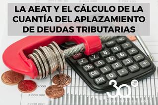 Cuantía del aplazamiento de deudas tributarias