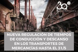 Regulación de tiempos de conducción y descanso en mercancías hasta el 31/5