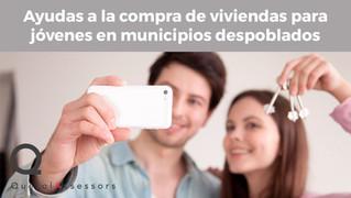 Ayudas a la compra de viviendas para jóvenes en municipios despoblados