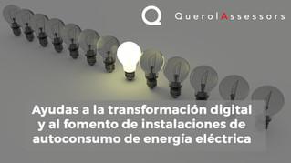 Ayudas a la transformación digital y al fomento de instalaciones de autoconsumo de energía eléctrica
