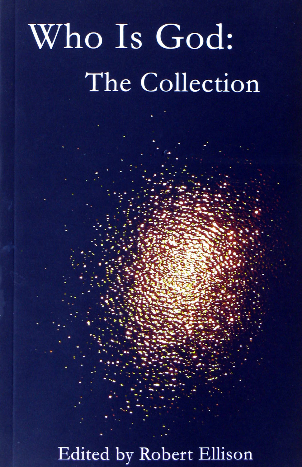 """Who Is God - The Collection"""