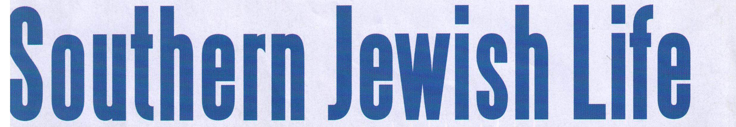 """""""Southern Jewish Life"""""""