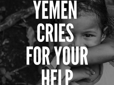 Yemen cries for your help