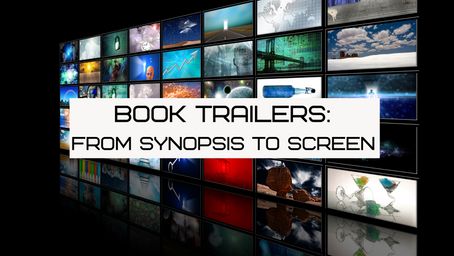 Book Trailers: From Synopsis to Screen