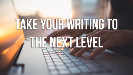 Take Your Writing to the Next Level