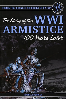 The Story of the WWI Armistice 100 Years Later