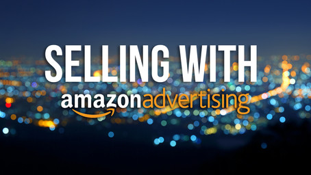 Selling with Amazon Advertising
