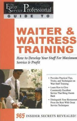 Waiter & Waitress Training  How To Develop Your Wait Staff