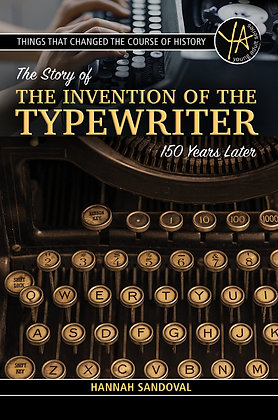 The Story of the Invention of the Typewriter 150 Years Later