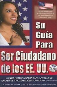 Su Gu�a Para Ser Ciudadano de los EE. UU. Con CD-ROM