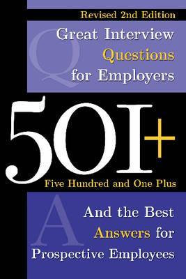 501+ Great Interview Questions  For Employers