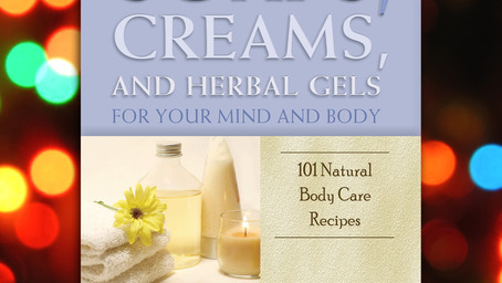 The Eighth Book of Christmas: The Complete Guide to Creating Oils, Soaps, Creams, and Herbal Gels fo