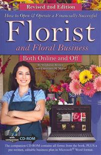 How to Open & Operate a Financially Successful Florist and Floral Busines
