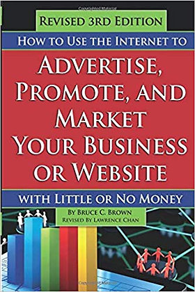 How to Use the Internet to Advertise, Promote, and Market Your Business