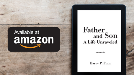 Father and Son: A Life Unraveled