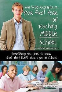 How to Be Successful in Your First Year of Teaching Middle School