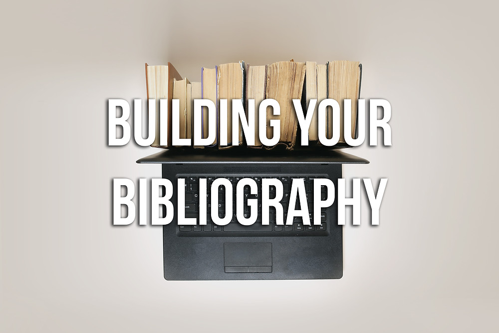 Building Your Bibliography