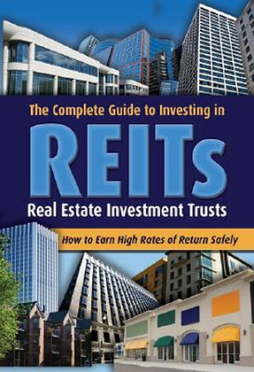 The Complete Guide to Investing in Reits
