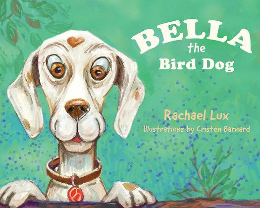 Bella the Bird Dog