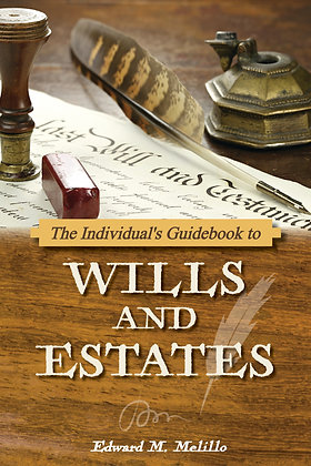 The Individual's Guidebook to Wills and Estates