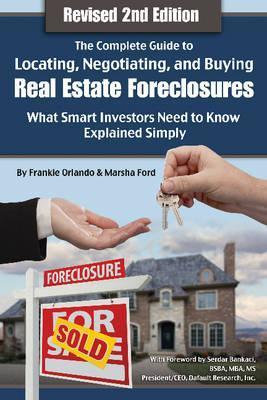 Locating, Negotiating, and Buying Real Estate Foreclosures