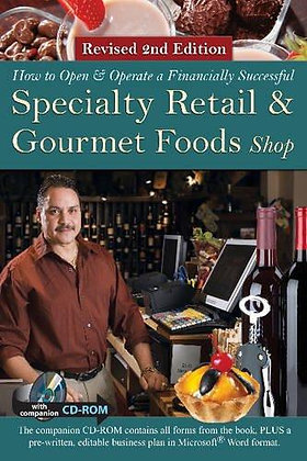 How to Open a Financially Successful Specialty Retail & Gourmet Foods