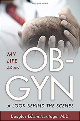 My Life as an OB-GYN A Look Behind the Scenes