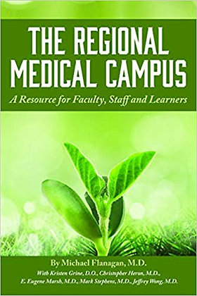 The Regional Medical Campus: A Resource for Faculty, Staff, and Learners