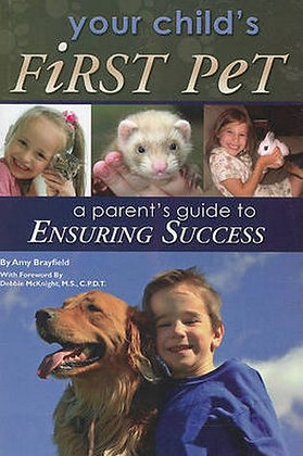 Your Child's First Pet A Parent's Guide to Ensuring Success