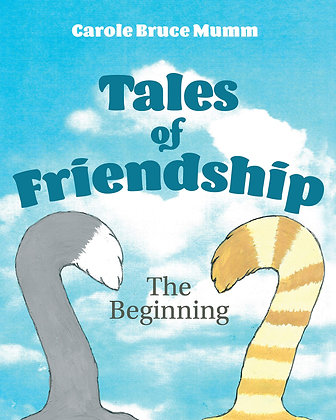 Tales of Friendship: The Beginning