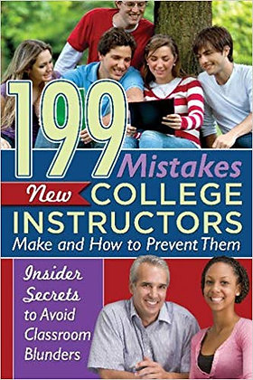199 Mistakes New College Instructors Make