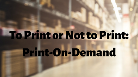 To Print or Not to Print: Print-On-Demand