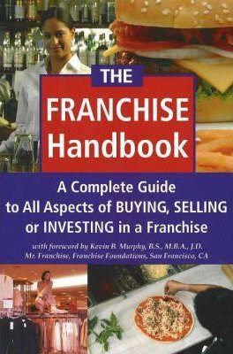 The Franchise Investor's Handbook