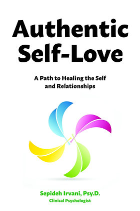 Authentic Self-Love: A Path to Healing the Self and Relationships