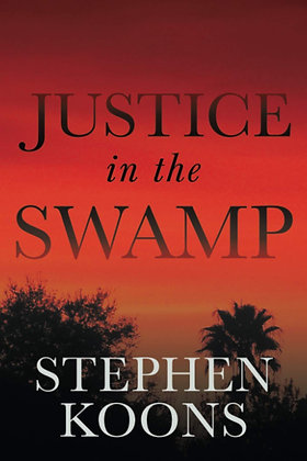 Justice in the Swamp